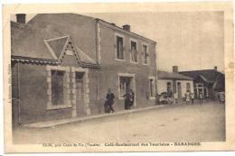 SION (85) Café-restaurant Des Touristes BARANGER - Pas Courante - écrite - Saint Hilaire De Riez