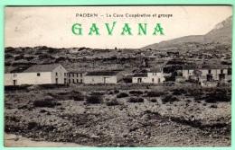 11 PADERN - La Cave Coopérative Et Groupe - Sonstige Gemeinden