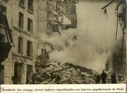 Photograph(24,5x18cm) Military - Resultado Dos Ataques Aéreos Ingleses Injustificados Aos Bairros Populacionais De Paris - Oorlog, Militair