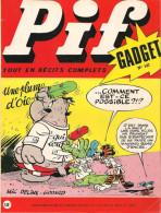 Pif Gadget N° 147 De Déc 1971 - Avec Gai-Luron, Horace, Teddy Ted, Couik, Arthur, Nestor, Pifou, Rahan. Revue En BE - Pif & Hercule