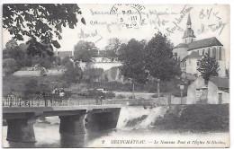 NEUFCHATEAU - Le Nouveau Pont Et L'Eglise St Nicolas - Neufchateau