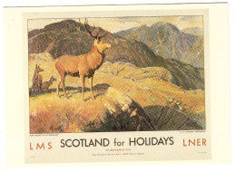 LMS Scotland For Holidays  LNER - Deer Stalking In The Highlands (by W. Smithson-Broadhead) - Ouvrages D'Art