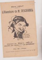 """(GB8) L'aventure De M Deschanel , Chanson De MARC HELY , Chantée Par L'auteur à""""  La Chaumière """" - Partitions Musicales Anciennes"""
