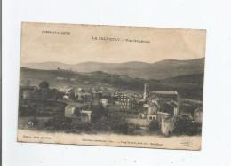 LA SALVETAT VUE GENERALE L'HERAULT ILLUSTRE  (EGLISE  ET VUE PANORAMIQUE) 1910 - La Salvetat