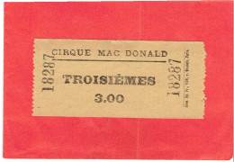 TICKET ENTREE CIRQUE MAC DONALD TROISIEMES - Tickets - Vouchers
