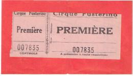 TICKET ENTREE CIRQUE FUSTERINO PREMIERE - Tickets - Vouchers