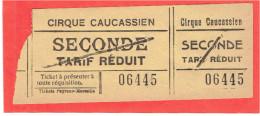 TICKET ENTREE CIRQUE CAUCASIEN SECONDE TARIF REDUIT - Tickets - Vouchers