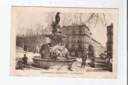 CLERMONT L'HERAULT LA FONTAINE - Clermont L'Hérault
