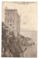 Monaco - Le Musée Océanographique Vu Du Coté De La Mer 1910 - Oceanographic Museum