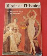 Miroir De L Histoire    No 212 Aout 1967 - Histoire