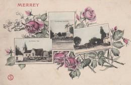 MERREY - BELLE CARTE MULTIVUES - ENTOUREE DES ROSES - COLORISEE -  RARE - - Autres Communes