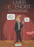 BD OLIVIER DE BENOIST NE A REIMS LE 14 06 1974 LE DERNIER REMPART FACE A LA DICTATURE DES FEMMES 48 PAGES ETAT NEUF - Books, Magazines, Comics