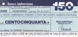 BILLETE DE ITALIA DE 150 LIRAS DEL BANCO AMBROSIANO (BANKNOTE) - [10] Cheques Y Mini-cheques