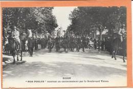 DIJON  (cpa 21)  NOS POILUS Rentrent Au Cantonnement Par Le Boulevard Thiers  - - Dijon