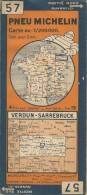 CARTE-ROUTIERE-MICHELIN-N °57-1932-N° 3228-65-VERDUN-SARREBRUCK-TBE ETAT-Pas De Plis Coupés - Cartes Routières