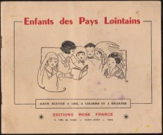 Enfants Des Pays Lointains - Album Illustré à Lire, à Colorier Et à Découper - Éditions Rose France - ( 1956 ) . - Religion