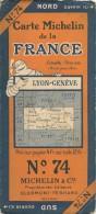 CARTE-ROUTIERE-MICHELIN-N °74-1926--N°2650-25-LYON-GENEVE-BE ETAT-Pas De Plis Coupés - Cartes Routières