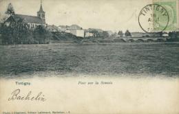 BELGIQUE TINTIGNY / Pont Sur La Semois / - Tintigny