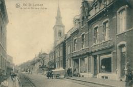 BELGIQUE VAL SAINT LAMBERT / La Rue Du Val Vers L'Eglise / - Belgique