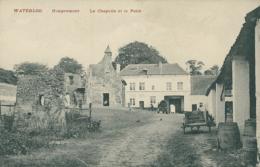 BELGIQUE WATERLOO / La Chapelle Et Le Puits / - Waterloo