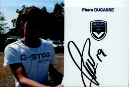 PHOTO 15/10 CM..PIERRE DUCASSE.. AVEC AUTOGRAPHE..DOS VIERGE.... - Sport
