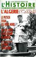 Les Dossiers De L'histoire N° 80 : L'Algérie 1960 - 1992 De La Guerre à L'intégrisme - Histoire