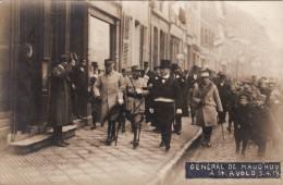 Général De Maud'huy à Saint-Avold 05/04/1919 - Carte Photo (RARE) - Saint-Avold