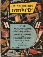 LES SELECTIONS DE SYSTEME D N° 12 - Agrandisseurs Photographiques Et Divers Accessoires Pour L'agrandissement (Lot 3) - Knutselen / Techniek