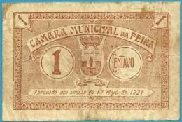 FEIRA - CÉDULA De 1 CENTAVO - 1921 - M. A. 888 - Aveiro PORTUGAL - Emergency Paper Money - NOTGELD - Portugal
