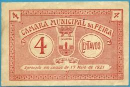 FEIRA - CÉDULA De 4 CENTAVOS - 1921 - M. A. 890 - Aveiro PORTUGAL - Emergency Paper Money - NOTGELD - Portugal