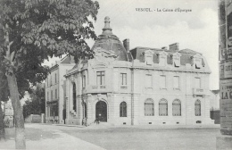 Vesoul (Haute-Saone) - La Caisse D´Epargne - Carte Non Circulée - Banks