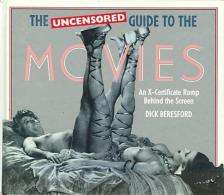 The Uncensored Guide To The Movies By Beresford, Dick (ISBN 9780356203065) - Cultural