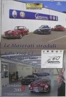 CALENDARIO 2009 - MENU DEI MOTORI - LE MASERATI STRADALI - Calendari