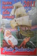 CALENDARIO 2011 - FRATE INDOVINO - NOSTRA SIGNORA DELLA FORTUNA - Calendari