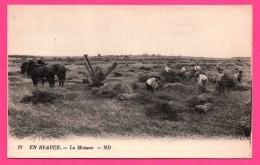 En Beauce - La Moisson - Paysans - Chevaux - Machine En Bois - Animée - ND PHOT. - NEURDEIN FRERES - France