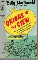 Roman En Anglais:   ONIONS IN THE STEW.     BETTY MacDonald.     1956. - Romans