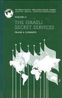 The Israeli Secret Services (International Organizations Series) By Frank A. Clements (ISBN 9781851092253) - Books, Magazines, Comics