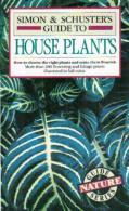 Simon & Schuster's Guide To House Plants By Allessandro B. Chiulosi (ISBN 9780671631314) - Books, Magazines, Comics