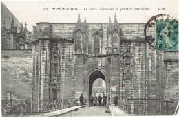 CPA FRANCE 75 PARIS - Vincennes - Le Fort - Sortie Sur Le Quartier D'artillerie - 1915 - Arrondissement: 12