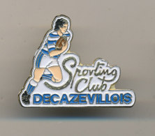 SPORTING CLUB  DECAZEVILLOIS - Rugby