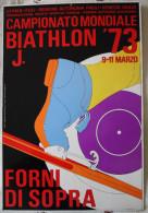 Poster Semirigido: FORNI DI SOPRA CAMPIONATO MONDIALE DI BIATHLON ´73 J / CARNIA - SCI - BIATHLON - Sport Invernali