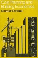 Cost Planning And Building Economics By Duncan P Cartlidge (ISBN 9780091145217) - Économie