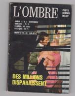 Roman Photo / Photoromans Pour Adultes / L'ombre N° 1 (des Années 60/70) - Erotique (Adultes)
