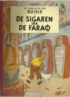DE AVONTUREN VAN KUIFJE - DE SIGAREN VAN DE FARAO ( KUIFJE SC 1e REEKS - LINNEN RUG ) - Kuifje