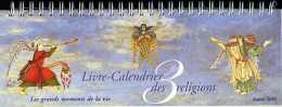 Livre Calendrier Des Religions 2005 : Les Grands Moments De La Vie - Calendriers