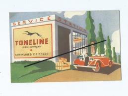CPA Souple -  Toneline Huile Compound  - Service Station - Garage - Auto , Voiture  - Raffineries De Berre - Pubblicitari