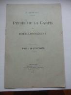 Pêche De La Carpe Ou Bouillonnement. - Livres, BD, Revues