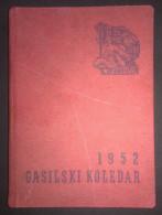 SLOVENIJA, KNJIGICA GASILSKI KOLEDAR 1952, FIREFIGHTERS CALENDAR, 144 STRANI-PAGES - Books, Magazines, Comics