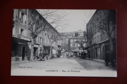 SISTERON - Rue De PROVENCE - Sisteron