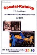 DDR-Katalog Sonder-Markenheftchen Teil 3 RICHTER 2016 Neu 25€ SMH+Abarten Booklet And Error Special Catalogue Of Germany - Monnaies & Billets